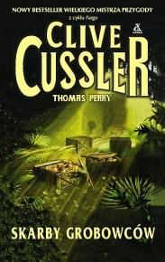 Clive Cussler & Thomas Perry – Skarby grobowców - ebook