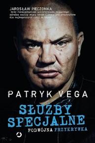 Patryk Vega – Służby specjalne. Podwójna przykrywka - ebook