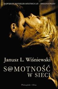 Janusz Leon Wiśniewski – S@motność w Sieci - ebook