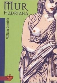 William Dietrich – Mur Hadriana - ebook