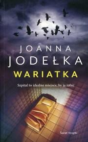 Joanna Jodelka – Wariatka - ebook