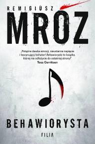 Remigiusz Mróz – Behawiorysta - ebook