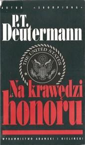 Peter T. Deutermann – Na krawędzi honoru - ebook