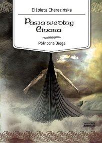 Elżbieta Cherezińska – Pasja według Einara - ebook