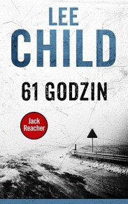 Lee Child – 61 godzin - ebook