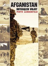 Piotr Langenfeld – Afganistan. Dotknąłem wojny - ebook