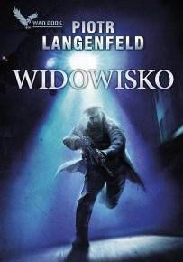 Piotr Langenfeld – Widowisko - ebook
