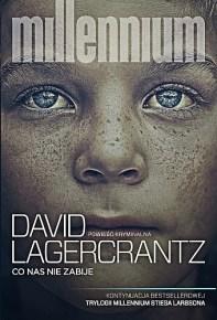 David Lagercrantz – Co nas nie zabije - ebook