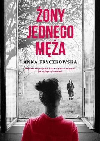 Anna Fryczkowska – Żony jednego męża