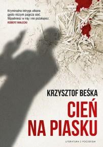Krzysztof Beśka – Cień na piasku - ebook