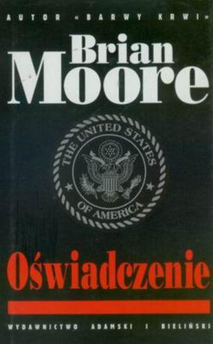 Brian Moore – Oświadczenie