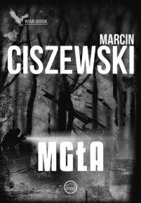 Marcin Ciszewski – Mgła - ebook