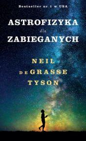 Neil Degrasse Tyson – Astrofizyka dla zabieganych - ebook
