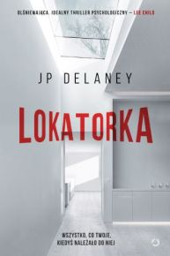 JP Delaney – Lokatorka - ebook
