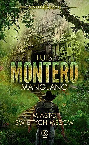 Luis Montero Manglano – Miasto Świętych Mężów