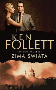 Ken Follett – Zima świata - ebook