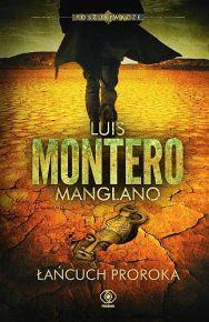 Luis Montero Manglano – Łańcuch Proroka - ebook