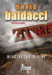 David Baldacci – Miasteczko Divine - ebook
