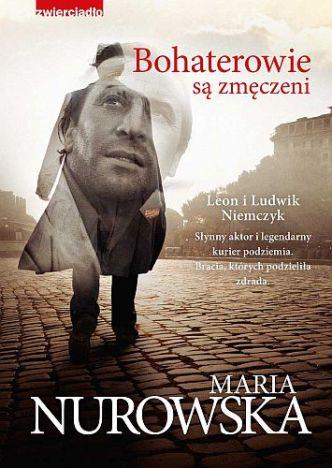 Maria Nurowska – Bohaterowie są zmęczeni