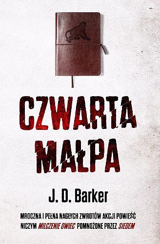 J. D. Barker – Czwarta małpa