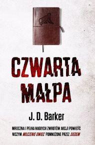 J. D. Barker – Czwarta małpa - ebook