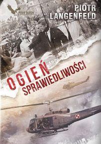 Piotr Langenfeld – Ogień sprawiedliwości - ebook