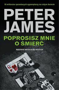 Peter James – Poprosisz mnie o śmierć - ebook
