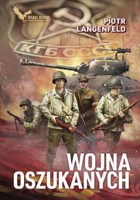 Piotr Langenfeld – Wojna oszukanych - ebook