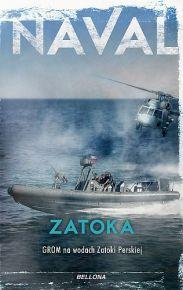 Naval – ZATOKA. GROM na wodach Zatoki Perskiej - ebook