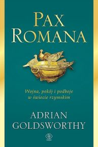 Adrian Goldsworthy – Pax Romana - ebook