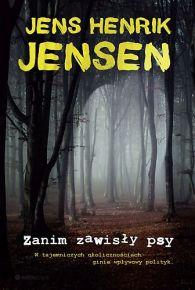 Jens Henrik Jensen – Zanim zawisły psy - ebook