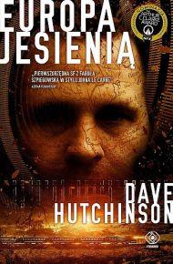 Dave Hutchinson – Europa jesienią - ebook