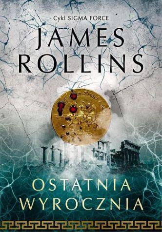 James Rollins – Ostatnia wyrocznia