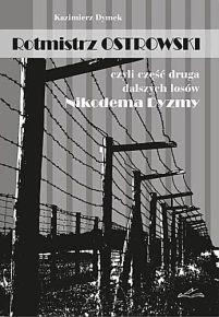 Kazimierz Dymek – Rotmistrz Ostrowski czyli część druga dalszych losów Nikodema Dyzmy - ebook