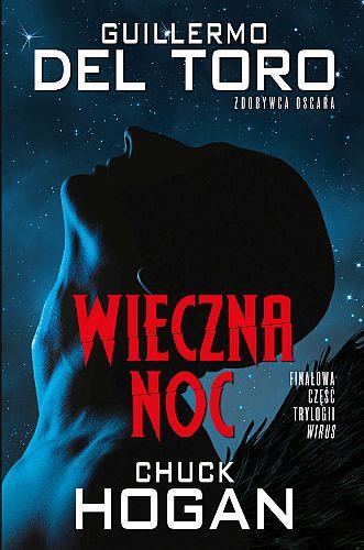 Chuck Hogan & Guillermo del Toro – Wieczna noc