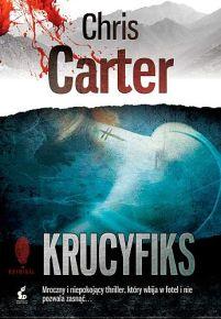 Chris Carter – Krucyfiks - ebook