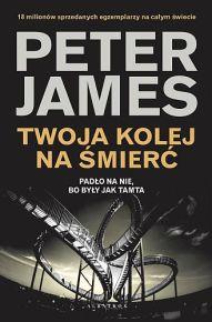 Peter James – Twoja kolej na śmierć - ebook