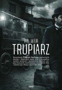 Ian Weir – Trupiarz - ebook