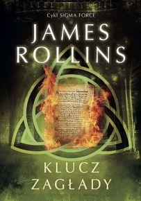 James Rollins – Klucz zagłady - ebook