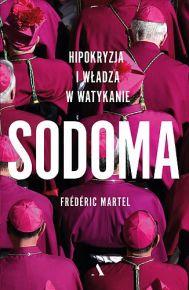 Frédéric Martel – Sodoma. Hipokryzja i władza w Watykanie - ebook