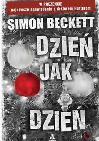 Simon Beckett – Dzień jak dzień - ebook
