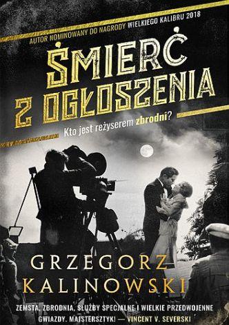 Grzegorz Kalinowski – Śmierć z ogłoszenia