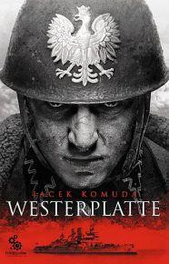 Jacek Komuda – Westerplatte - ebook