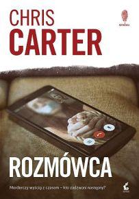 Chris Carter – Rozmówca - ebook