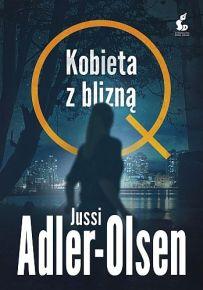 Jussi Adler-Olsen – Kobieta z blizną - ebook