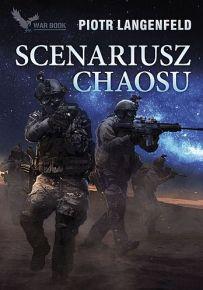 Piotr Langenfeld – Scenariusz Chaosu. Na Dzikich Polach - ebook