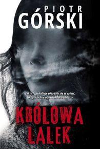 Piotr Górski – Królowa lalek - ebook