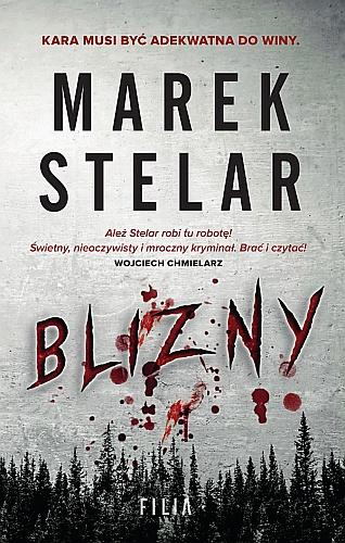 Marek Stelar – Blizny