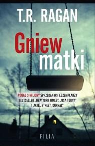 T. R. Ragan – Gniew matki - ebook
