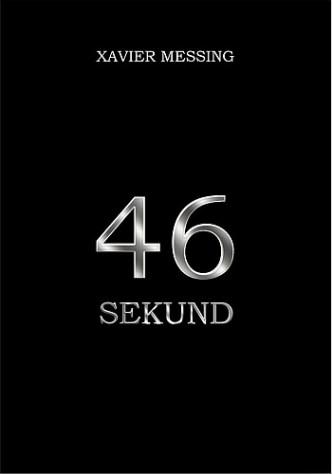 Xavier Messing – 46 sekund